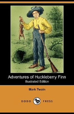 Adventures of Huckleberry Finn (Illustrated Edition) (Dodo Press)