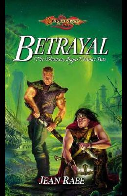 Betrayal: The Dhamon Saga, Volume Two