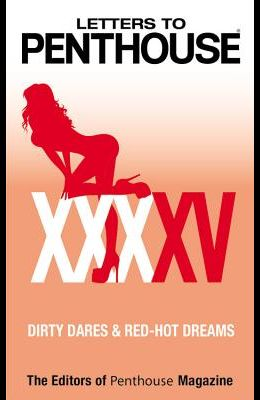 Letters to Penthouse XXXXVI: Dirty Dares & Red-Hot Hookups