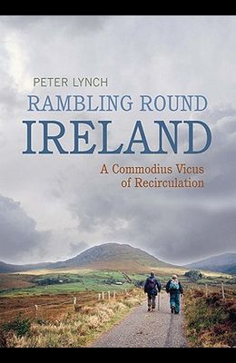 Rambling Round Ireland: A Commodius Vicus of Recirculation
