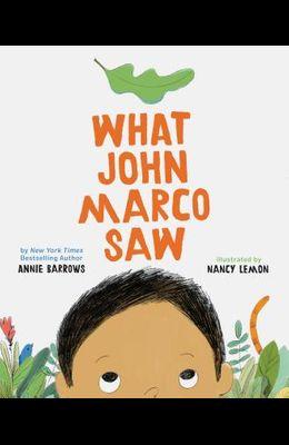 What John Marco Saw: (children's Self-Esteem Books, Kid's Picture Books, Cute Children's Stories)