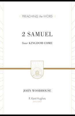 2 Samuel: Your Kingdom Come