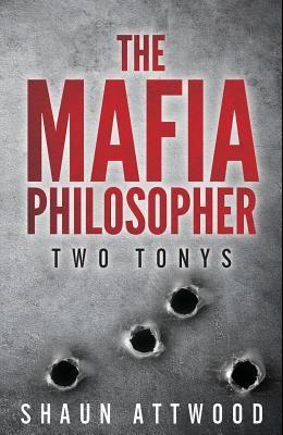The Mafia Philosopher: Two Tonys