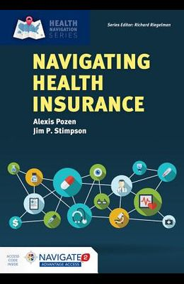 Navigating Health Insurance [With Access Code]