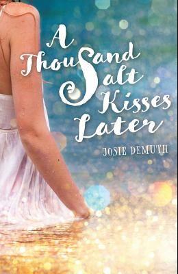 A Thousand Salt Kisses Later