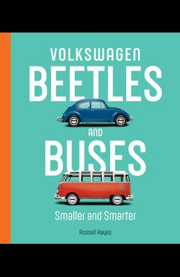 Volkswagen Beetles and Buses: Smaller and Smarter