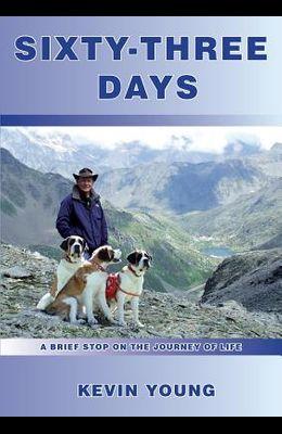 Sixty-Three Days