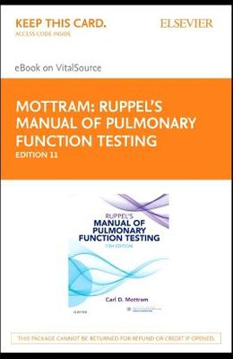 Ruppel's Manual of Pulmonary Function Testing - Elsevier eBook on Vitalsource (Retail Access Card)