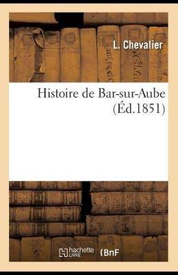 Histoire de Bar-Sur-Aube