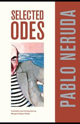 Selected Odes of Pablo Neruda, 4