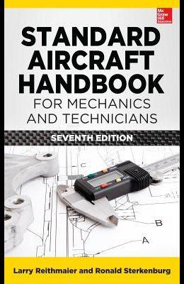 Standard Aircraft Handbook for Mechanics and Technicians, Seventh Edition