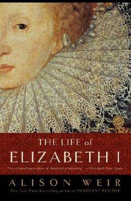 The Life of Elizabeth I