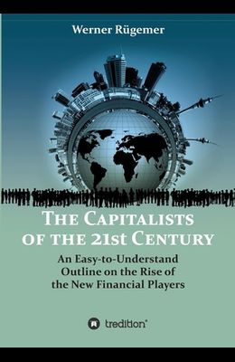 The Capitalists of the 21st Century