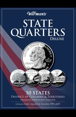 State Quarters Deluxe 50 States, District of Columbia & Territories: Philadelphia & Denver Mint Collection: Collector's Quarter Folder 1999-2009