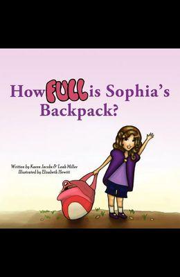 How Full Is Sophia's Backpack?
