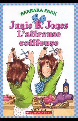 Junie B. Jones: l'Affreuse Coiffeuse