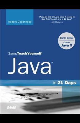 Sams Teach Yourself Java in 21 Days (Covers Java 11/12)