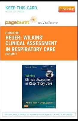 Wilkins' Clinical Assessment in Respiratory Care - Elsevier eBook on Vitalsource (Retail Access Card)