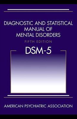 Diagnostic and Statistical Manual of Mental Disorders (Dsm-5(r))