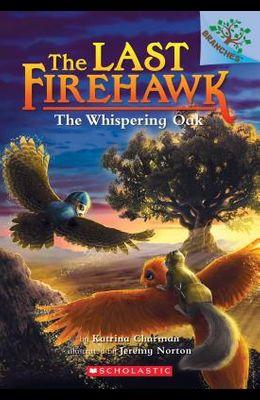 The Whispering Oak (the Last Firehawk #3), 3