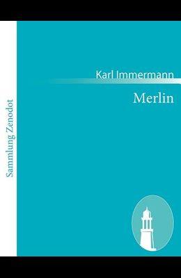 Merlin: Eine Mythe