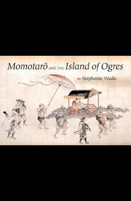 Momotaro and the Island of Ogres