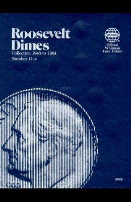 Coin Folders Dimes: Roosevelt, 1946-1964