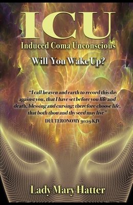 ICU: Will You Wake Up?