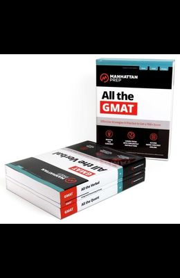 All the GMAT: Content Review + 6 Online Practice Tests + Effective Strategies to Get a 700+ Score