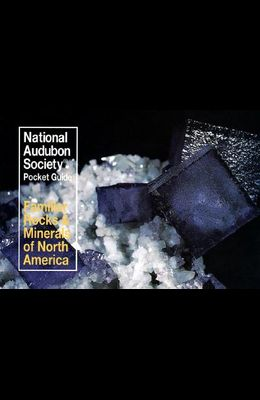 National Audubon Society Pocket Guide to Familiar Rocks and Minerals