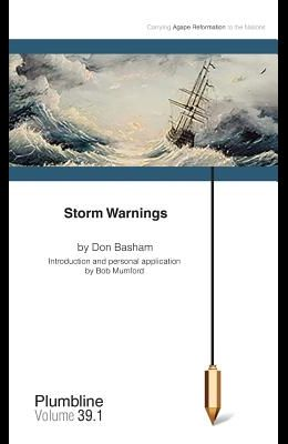 Storm Warnings: Commentary by Bob Mumford