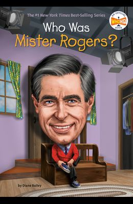 Who Was Mister Rogers?