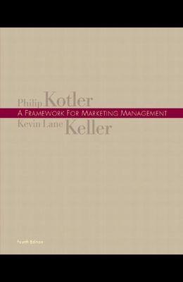 Framework for Marketing Management, A (4th Edition)