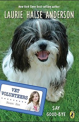 Say Good-bye (Vet Volunteers #5)