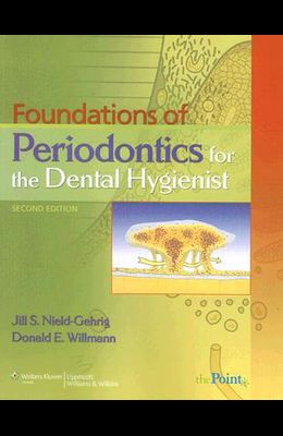 Foundations of Periodontics for the Dental Hygienist [With CDROM]