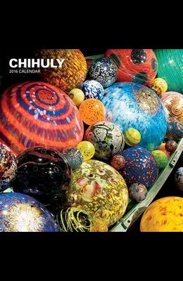 Chihuly 2016 Wall Calendar