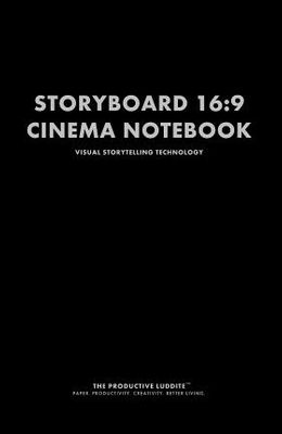 Storyboard 16: 9 Cinema Notebook: Visual Storytelling Technology