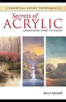 Secrets of Acrylic: Landscapes Start to Finish