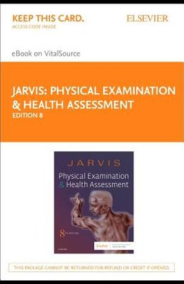 Physical Examination and Health Assessment - Elsevier eBook on Vitalsource (Retail Access Card)
