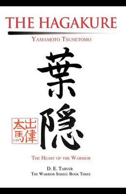 The Hagakure: Yamamoto Tsunetomo