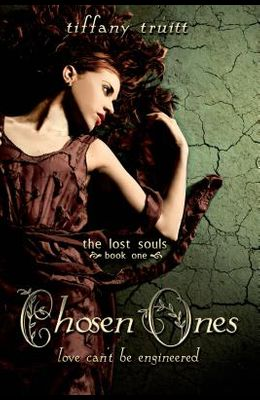 Chosen Ones (Lost Souls, Book One)