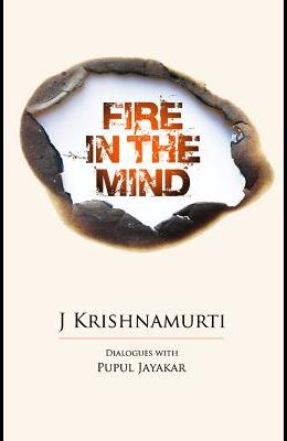 Fire in the Mind: Dialogues with Pupul Jayakar