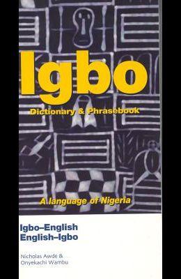 Igbo-English/English-Igbo Dictionary & Phrasebook