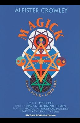 Magick: Book 4-Liber ABA