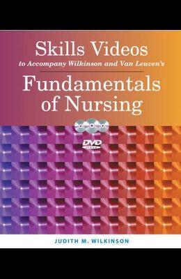 Skills Videos to Accompany Wilkinson and Van Leuven's Fundamentals of Nursing