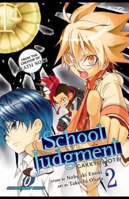 School Judgment: Gakkyu Hotei, Vol. 2, Volume 2