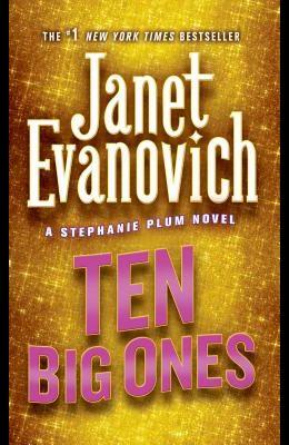 Ten Big Ones: A Stephanie Plum Novel