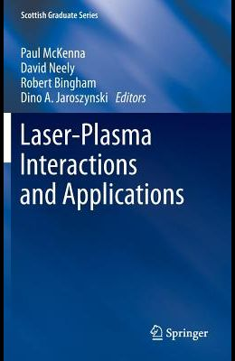 Laser-Plasma Interactions and Applications