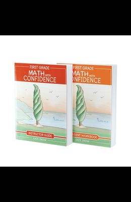 First Grade Math with Confidence Bundle: Instructor Guide & Student Workbook