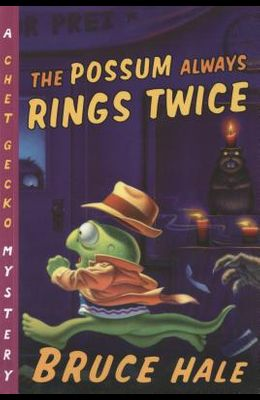 The Possum Always Rings Twice, 11